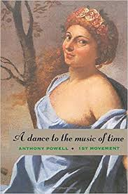 A <b>Dance to the</b> Music of Time: First Movement: Powell, Anthony ...