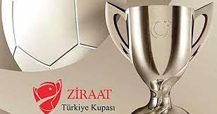 Türkiye kupası çeyrek tur kurası çekildi