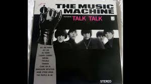 The <b>Music Machine</b> - <b>Turn</b> On. Featuring Talk Talk 1966 (Full Vinyl ...