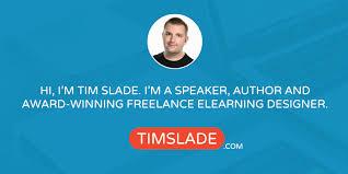 Tim <b>Slade</b> | Award-Winning Freelance eLearning Designer