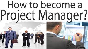 how to become a project manager how to become a project manager