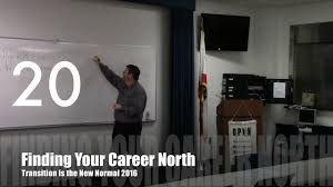 career opportunities douglas e welch finding your career career opportunities douglas e welch finding your career north from transition is the new normal 2016 video 1 00