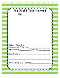 Field Trip Report Forms        Includes    different options for horizontal  vertical  color Pinterest