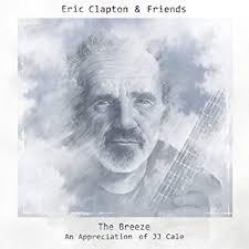 <b>Eric Clapton</b> - The <b>Breeze</b>: An Appreciation of JJ Cale - Amazon.com ...