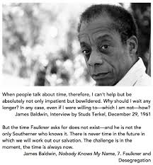 james baldwin the time is always now radical eyes for equity