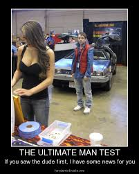 The ultimate man test | Funny Dirty Adult Jokes, Memes & Pictures via Relatably.com