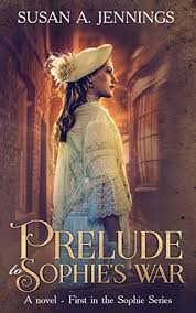 Prelude to Sophie's War: A captivating historical novel ... - Amazon.com