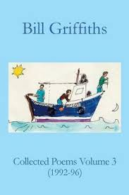 <b>Collected Poems</b> Volume 3 : <b>Bill Griffiths</b> : 9781874400714