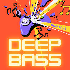 Deep Bass Podcast