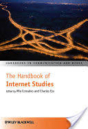 The <b>Handbook</b> of Internet Studies - Google Books