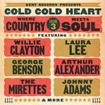 Cold Cold Heart: Where Country Meets Soul, Vol. 3