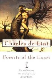 Fiction Book Review: <b>Forests</b> of the Heart by <b>Charles de Lint</b>, Author ...
