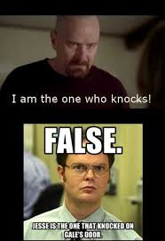 Wrong!   Breaking Bad   Know Your Meme via Relatably.com