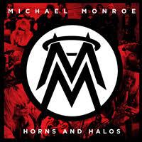 <b>Horns</b> and Halos (<b>Michael Monroe</b> album) - Wikipedia
