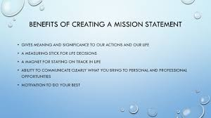 the importance of work unit 1 unit objectives you will 1 create 10 benefits of creating a mission statement