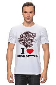Футболка классическая <b>Ирландский</b> сеттер #1306913 от kopirin ...