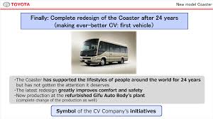 cv company briefing toyota global newsroom the new coaster is the cv company s first complete redesign in 24 years and the first vehicle representing our idea of