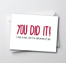congratulations card graduation card promotion new job good funny congratulations card you did it i lost a bet but i m