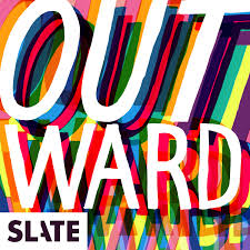 Outward: Slate's LGBTQ podcast