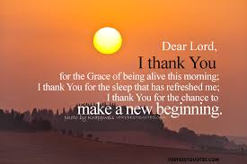 Sunday Morning Quotes - Dear Lord I Thank You for the Grace of ...