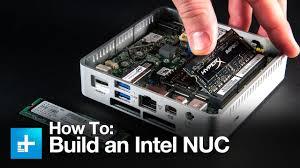 How to build out an <b>Intel</b> NUC <b>mini PC</b> - YouTube