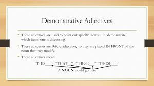 les adjectifs demostratifs unit demonstrative adjectives ppt these adjectives are used to point out specific items to demonstrate which items