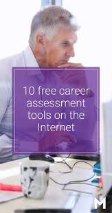 17 best ideas about career planning career advice 10 awesome career self assessment tools on the internet
