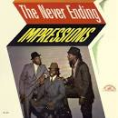 The Never Ending Impressions album by The Impressions