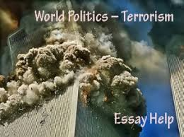 essay paper on world politics   terrorismalso military intervention is very important  but historical background shows that military intervention was not any time successful to stop or prevent
