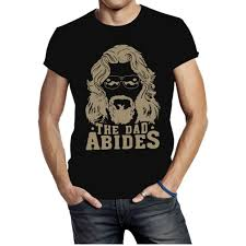 <b>THE DAD ABIDES</b> THE BIG LEBOWSKI SHIRT Father's Day Gift ...