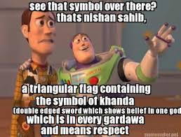 Meme Maker - see that symbol over there? thats nishan sahib, a ... via Relatably.com