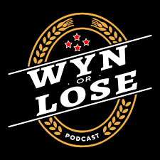 The Wyn Or Lose Podcast