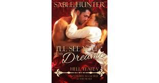 I'll See You <b>in</b> My <b>Dreams</b> (Hell <b>Yeah</b>!, #8) by Sable Hunter