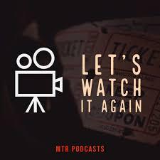 Let's Watch It Again