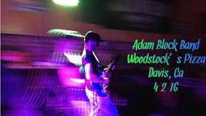 adam block band live at woodstock pizza davis ca 4 2 16 adam block band live at woodstock pizza davis ca 4 2 16