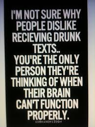 Drunk txts : don't get mad : think of you : quotes and sayings ... via Relatably.com