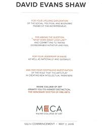 doctor of fine arts degree from meca i applaud 2016 graduates of the maine college of art and wish them exceptional success in the art of life