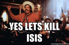 Yes Lets Kill ISIS - tombstone Curly Bill | Meme Generator via Relatably.com