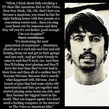 Dave Grohl's quotes, famous and not much - QuotationOf . COM via Relatably.com