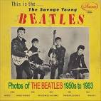 The Savage Young Beatles [Savage] album by The Beatles