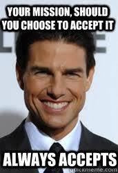 Tom Cruise memes   quickmeme via Relatably.com