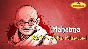 The Story of Mahatma Gandhi || The Man of the Millennium - YouTube