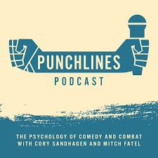 Punchlines Podcast: The Psychology of Comedy And Combat.