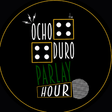 Ocho Duro Parlay Hour (#ODPH)