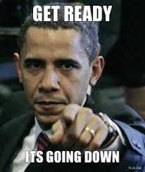 get-ready-its-going-down-thumb.jpg via Relatably.com