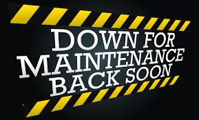 Image result for down for maintenance