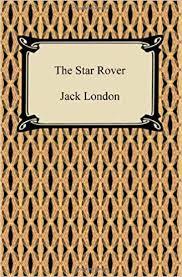 <b>The Star Rover</b>: Jack London: 9781420939101: Amazon.com: Books