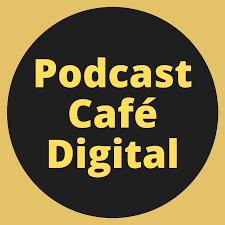 Podcast Café Digital