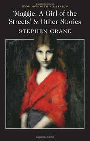 mini store   gradesavermaggie  a girl of the streets  amp amp  other stories  a girl of the streets and other stories  wordsworth classics  by stephen crane