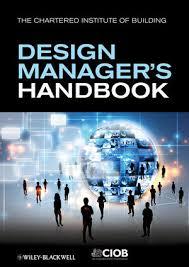 The <b>Design</b> Manager's Handbook   Construction Management ...